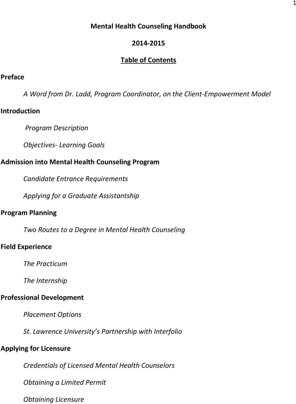 Program Candidate Entrance Requirements Applying for a Graduate Assistantship Program Planning Two Routes to a Degree in Mental Health Counseling Field Experience
