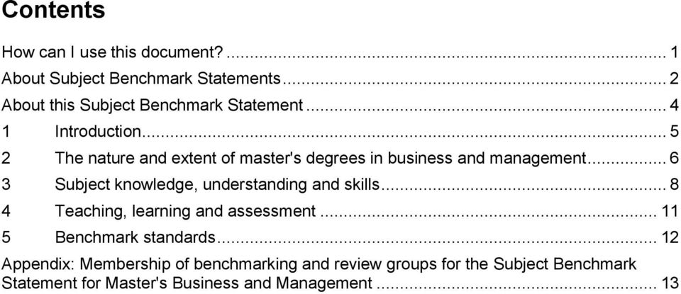 .. 6 3 Subject knowledge, understanding and skills... 8 4 Teaching, learning and assessment... 11 5 Benchmark standards.