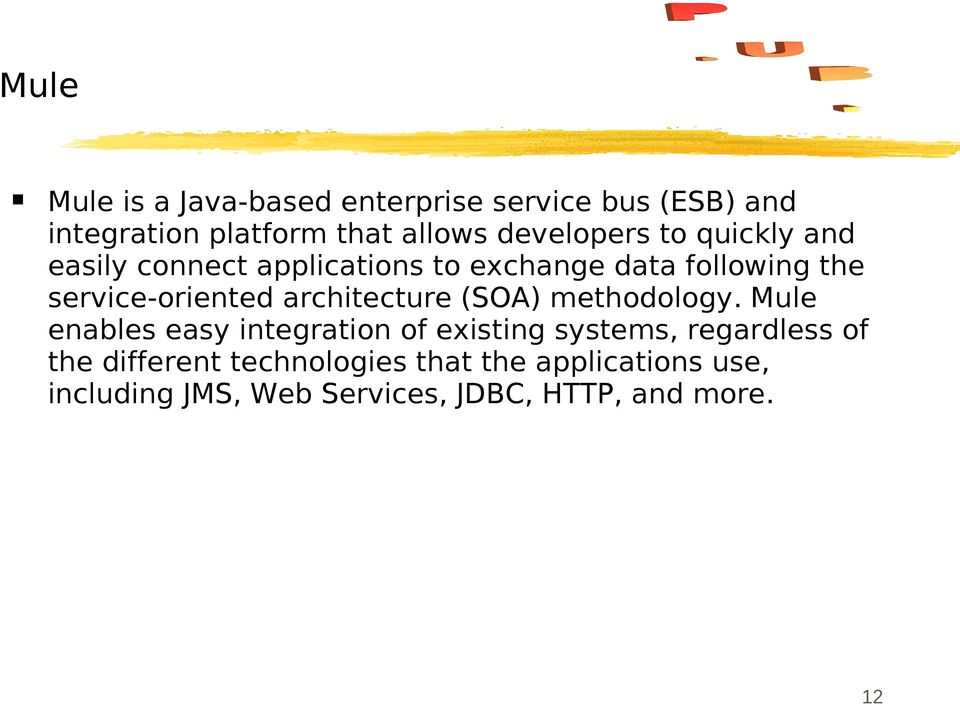 service-oriented architecture (SOA) methodology.