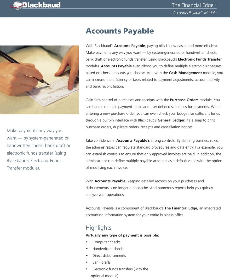 Accounts Payable even allows you to define multiple electronic signatures based on check amounts you choose.