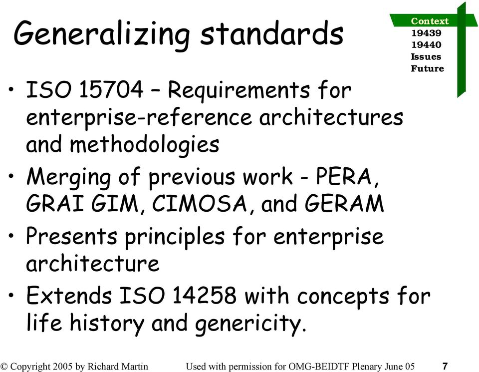principles for enterprise architecture Extends ISO 14258 with concepts for life history