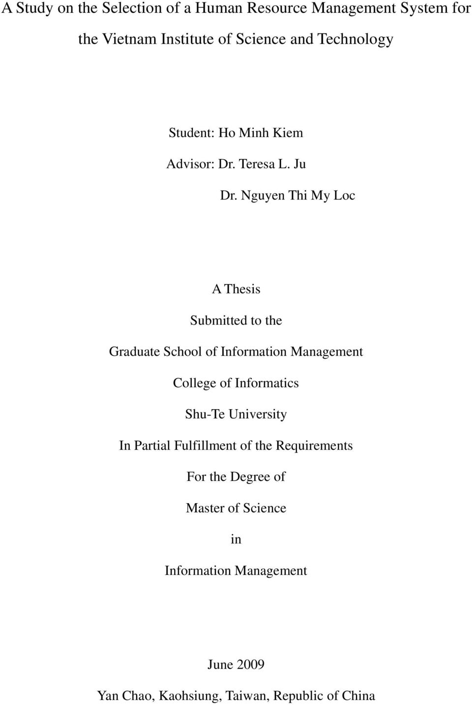 Nguyen Thi My Loc A Thesis Submitted to the Graduate School of Information Management College of Informatics