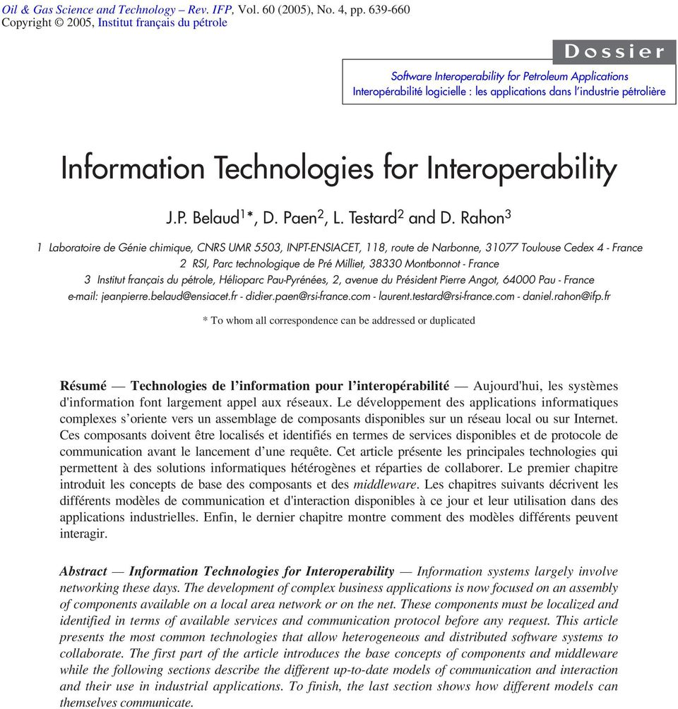Information Technologies for Interoperability J.P. Belaud 1 *, D. Paen 2, L. Testard 2 and D.