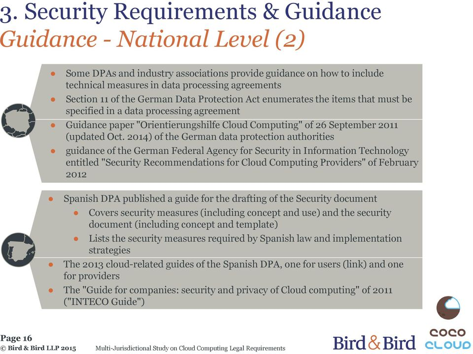 "2014) of the German data protection authorities guidance of the German Federal Agency for Security in Information Technology entitled ""Security Recommendations for Cloud Computing Providers"" of"