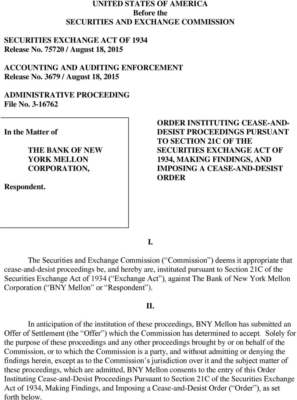 THE BANK OF NEW YORK MELLON CORPORATION, ORDER INSTITUTING CEASE-AND- DESIST PROCEEDINGS PURSUANT TO SECTION 21C OF THE SECURITIES EXCHANGE ACT OF 1934, MAKING FINDINGS, AND IMPOSING A