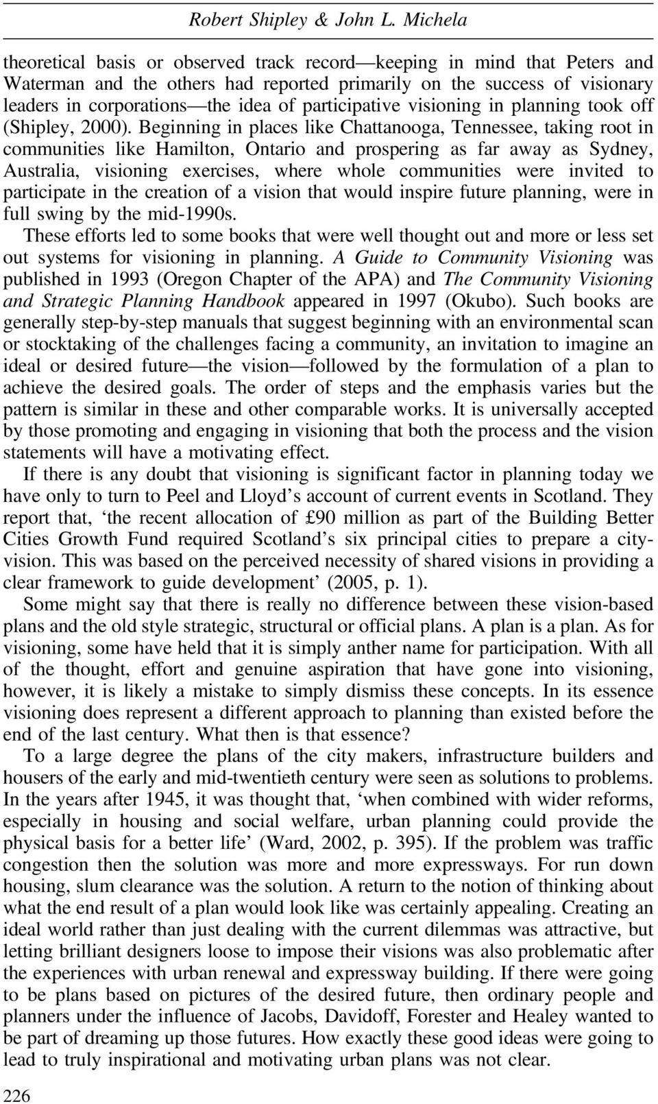 participative visioning in planning took off (Shipley, 2000).
