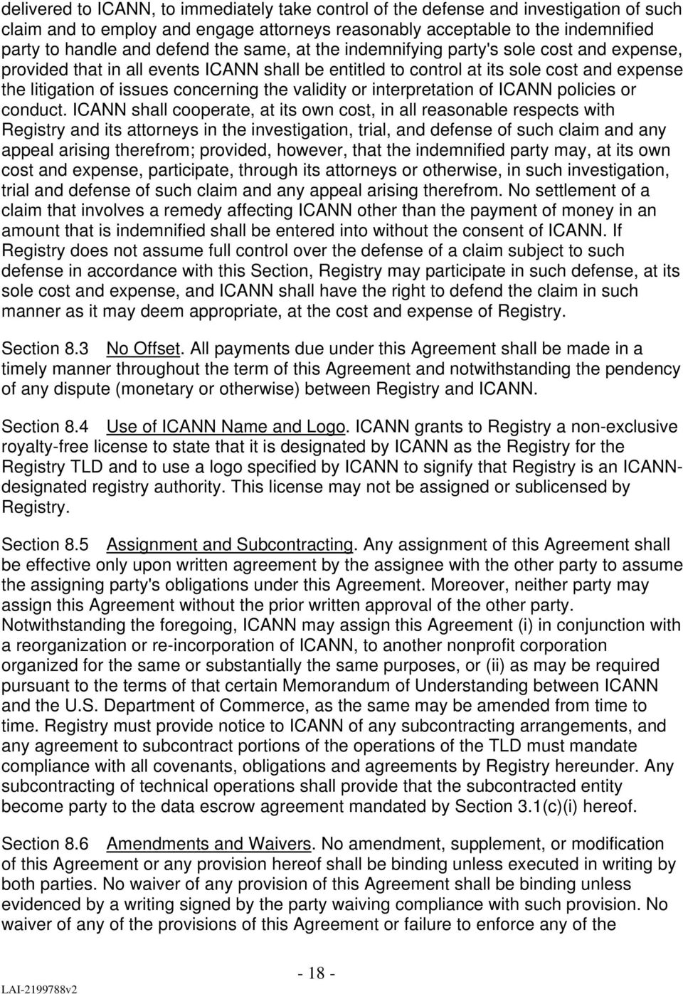 validity or interpretation of ICANN policies or conduct.