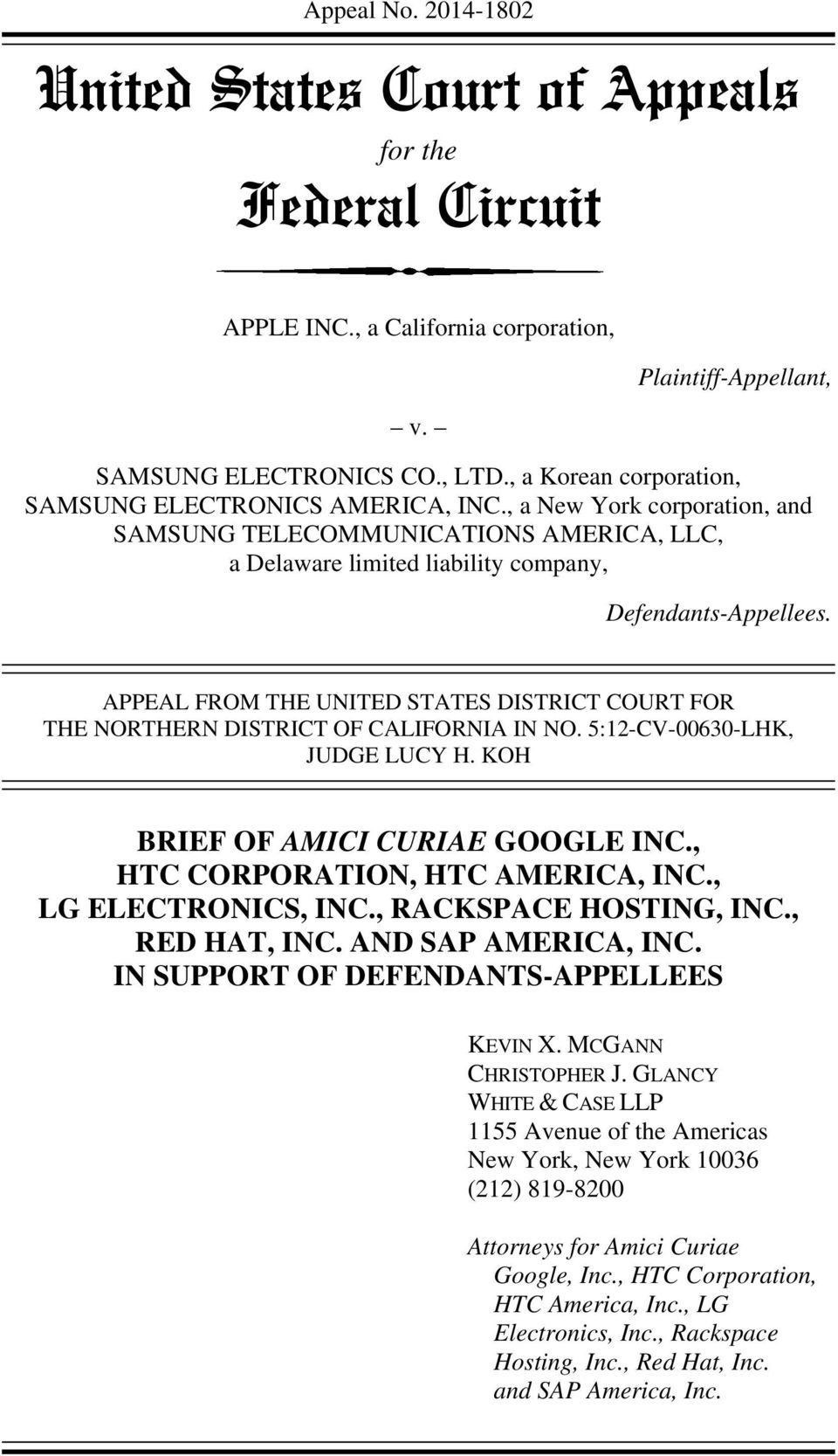 APPEAL FROM THE UNITED STATES DISTRICT COURT FOR THE NORTHERN DISTRICT OF CALIFORNIA IN NO. 5:12-CV-00630-LHK, JUDGE LUCY H. KOH BRIEF OF AMICI CURIAE GOOGLE INC., HTC CORPORATION, HTC AMERICA, INC.