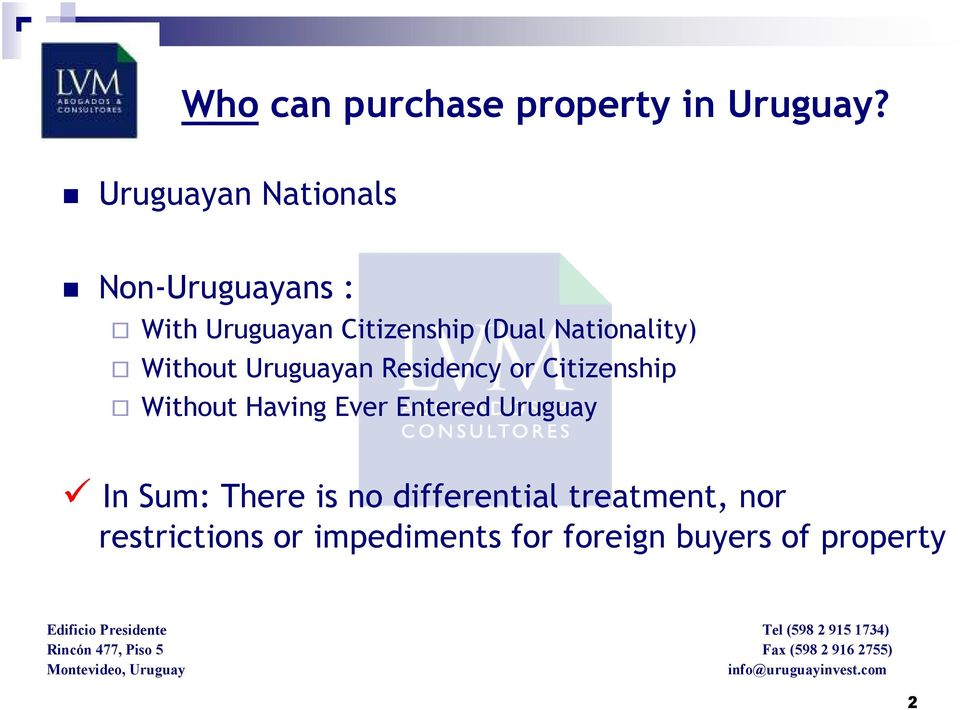 Nationality) Without Uruguayan Residency or Citizenship Without Having Ever