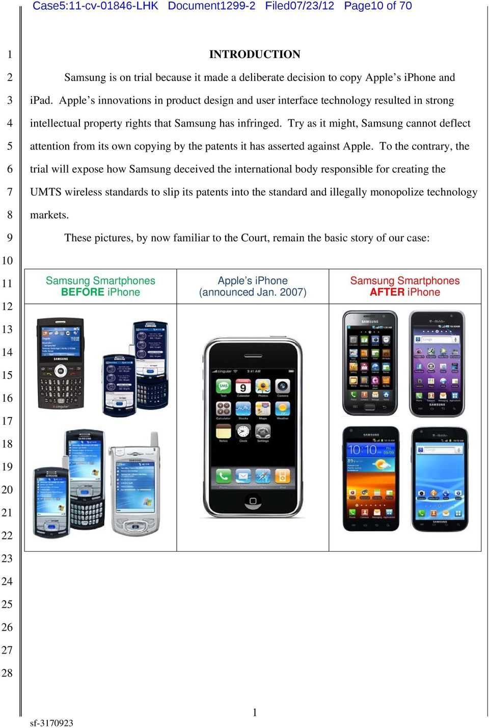 Try as it might, Samsung cannot deflect attention from its own copying by the patents it has asserted against Apple.
