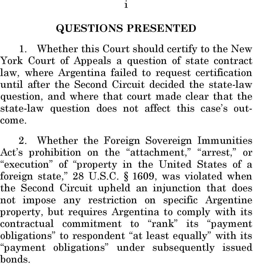 state-law question, and where that court made clear that the state-law question does not affect this case s outcome. 2.