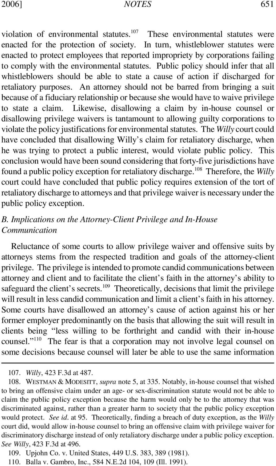 Public policy should infer that all whistleblowers should be able to state a cause of action if discharged for retaliatory purposes.