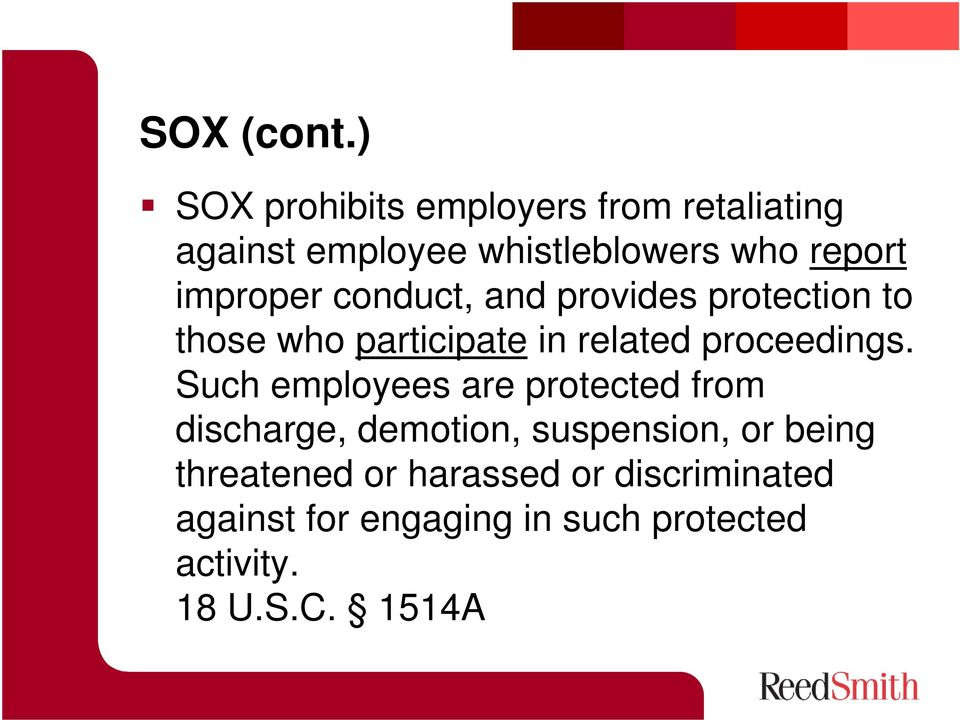 improper conduct, and provides protection to those who participate in related proceedings.