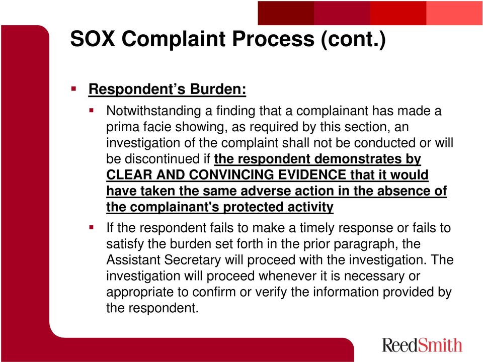 conducted or will be discontinued if the respondent demonstrates by CLEAR AND CONVINCING EVIDENCE that it would have taken the same adverse action in the absence of the