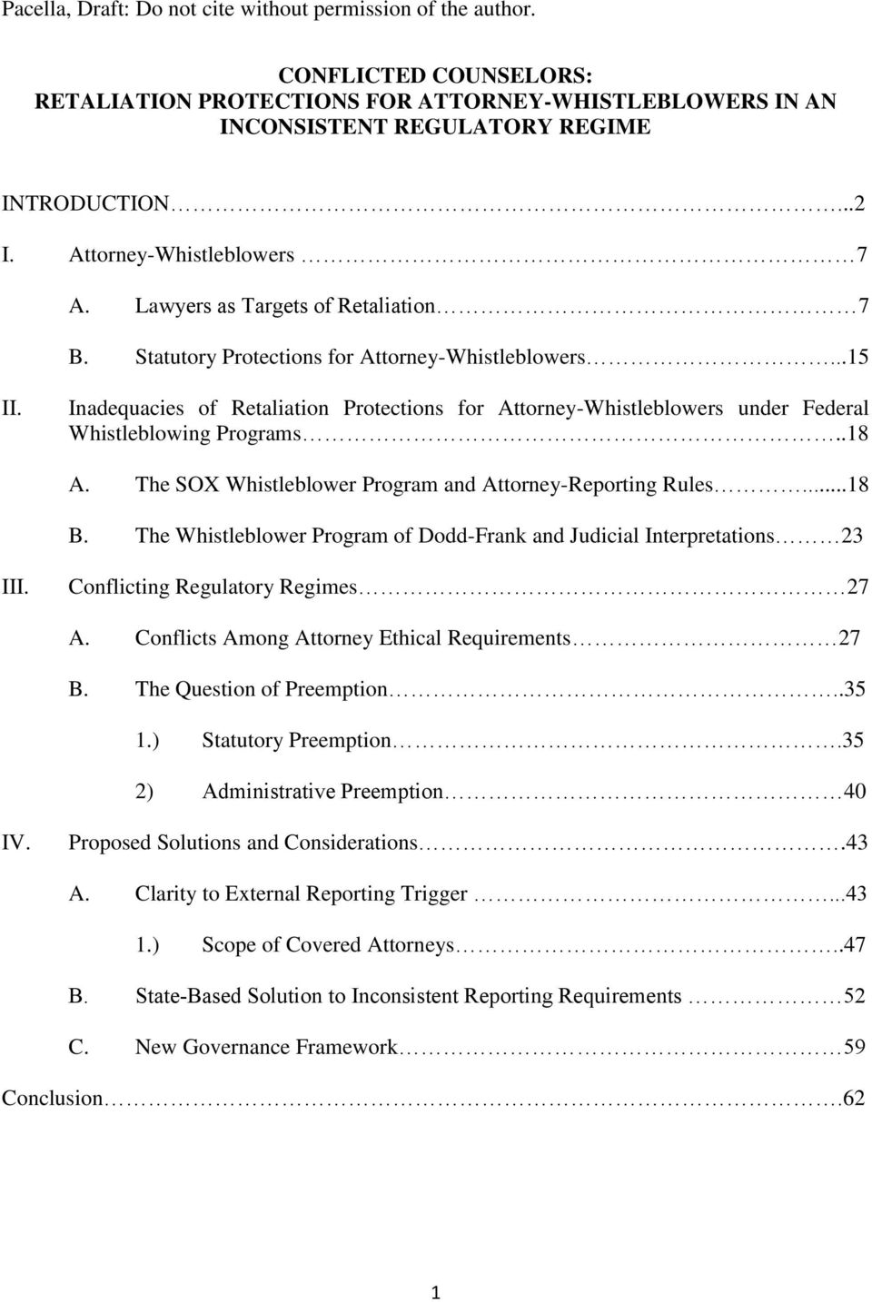 Inadequacies of Retaliation Protections for Attorney-Whistleblowers under Federal Whistleblowing Programs..18 A. The SOX Whistleblower Program and Attorney-Reporting Rules...18 B.