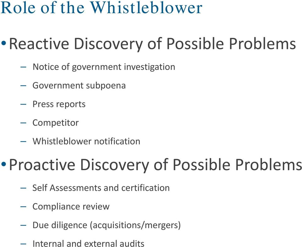 notification Proactive Discovery of Possible Problems Self Assessments and