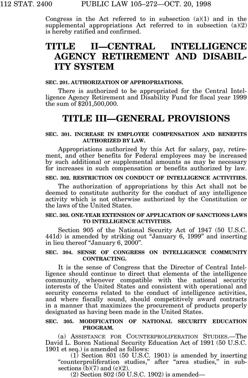 TITLE II CENTRAL INTELLIGENCE AGENCY RETIREMENT AND DISABIL- ITY SYSTEM SEC. 201. AUTHORIZATION OF APPROPRIATIONS.