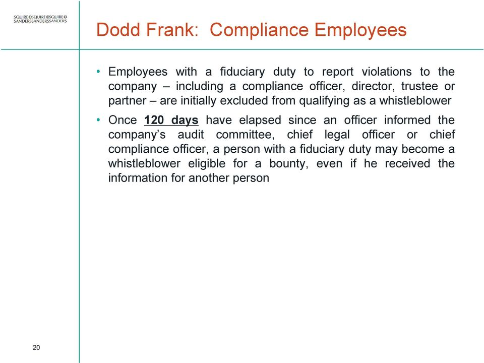 have elapsed since an officer informed the company s audit committee, chief legal officer or chief compliance officer, a
