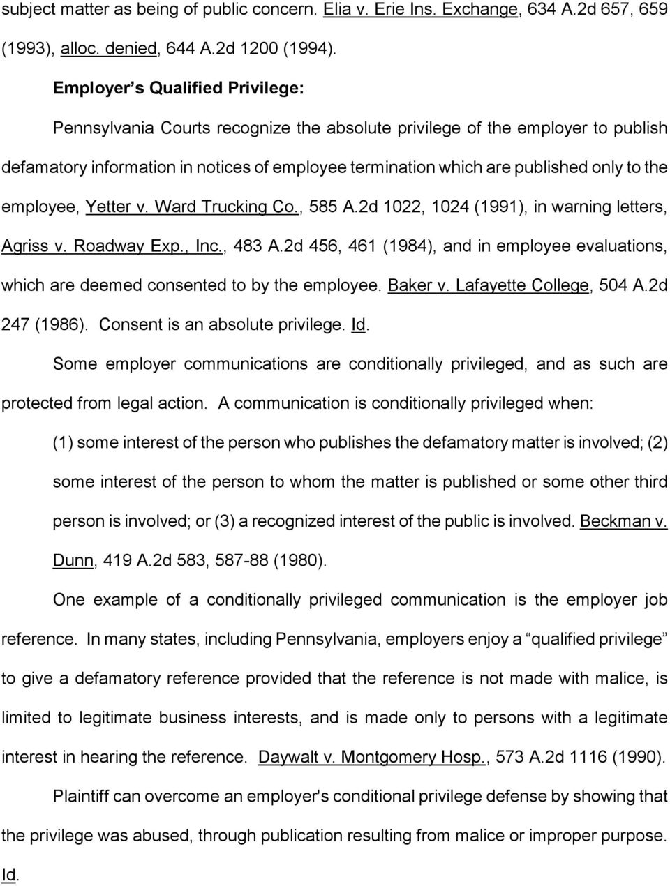 the employee, Yetter v. Ward Trucking Co., 585 A.2d 1022, 1024 (1991), in warning letters, Agriss v. Roadway Exp., Inc., 483 A.