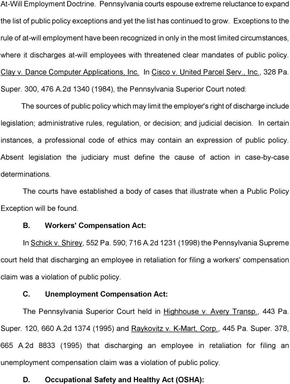 Clay v. Dance Computer Applications, Inc. In Cisco v. United Parcel Serv., Inc., 328 Pa. Super. 300, 476 A.