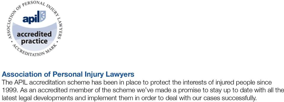 As an accredited member of the scheme we ve made a promise to stay up to date