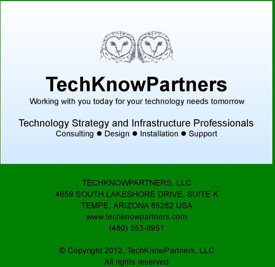 TECHKNOWPARTNERS, LLC 4659 SOUTH LAKESHORE DRIVE, SUITE K TEMPE, ARIZONA 85282 USA www.