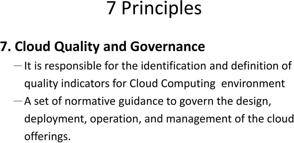 identification and definition of quality indicators for Cloud