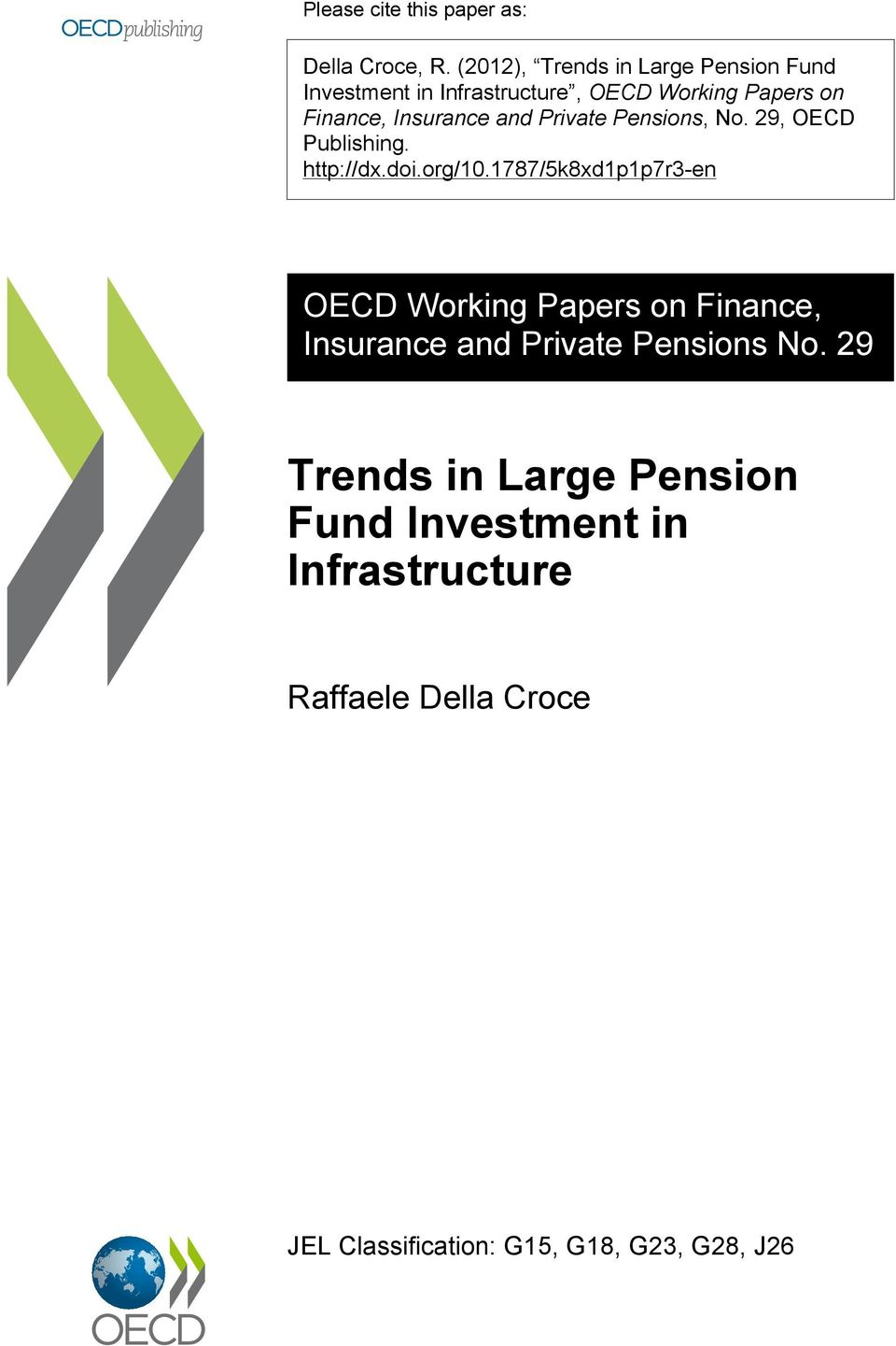 and Private Pensions, No. 29, OECD Publishing. http://dx.doi.org/10.