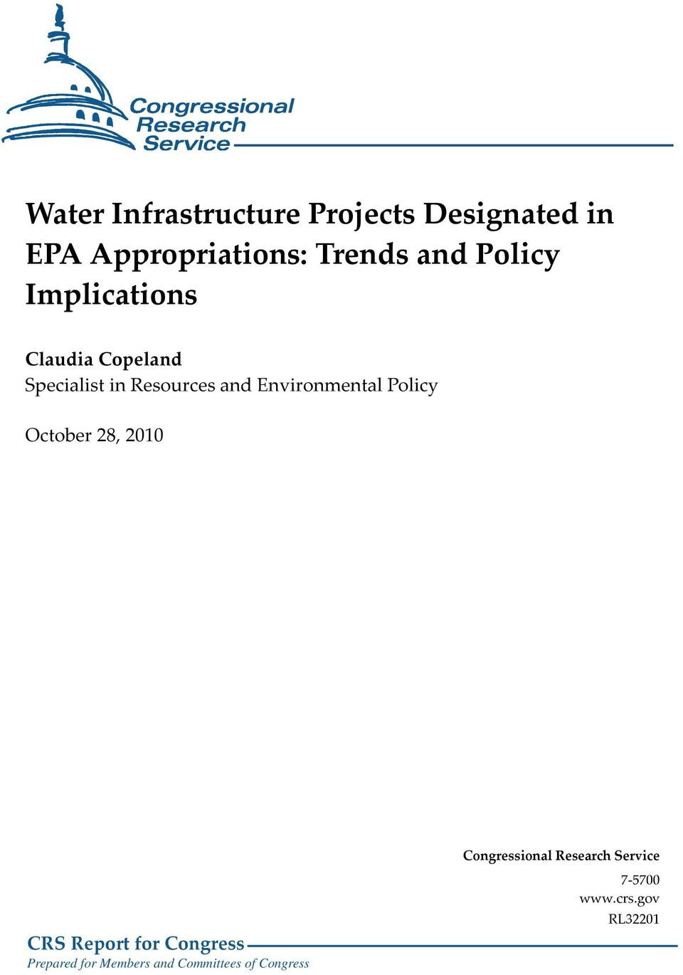 Environmental Policy October 28, 2010 Congressional Research Service CRS