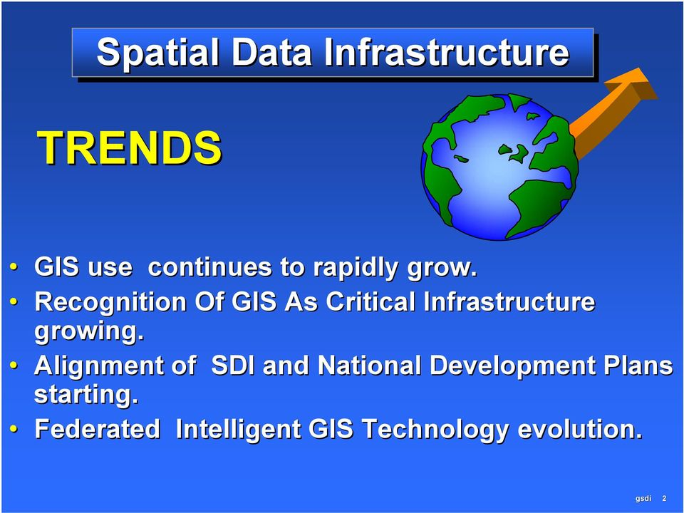 Recognition Of GIS As Critical Infrastructure growing.