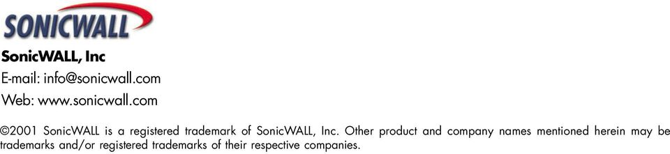 com 2001 SonicWALL is a registered trademark of SonicWALL, Inc.