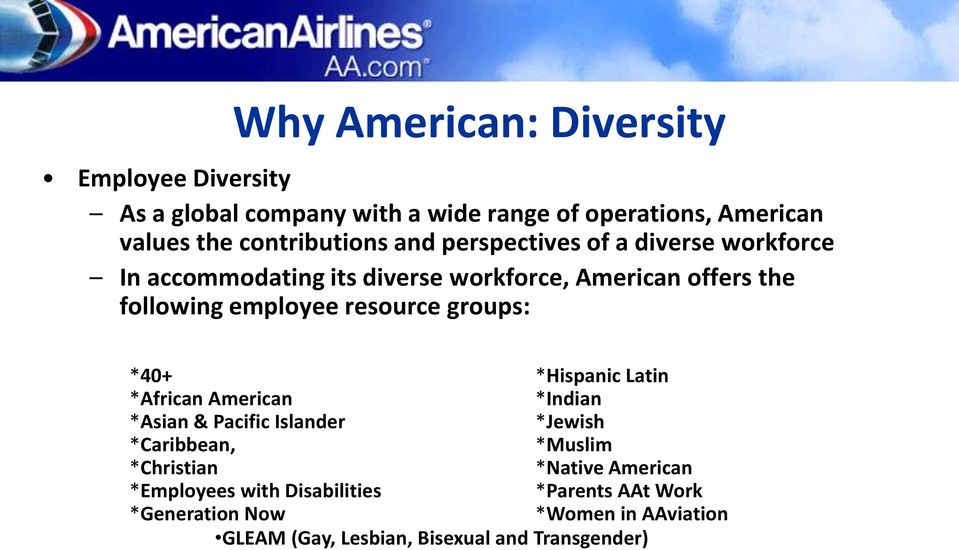 groups: *40+ *African American *Asian & Pacific Islander *Caribbean, *Christian *Employees with Disabilities *Generation Now