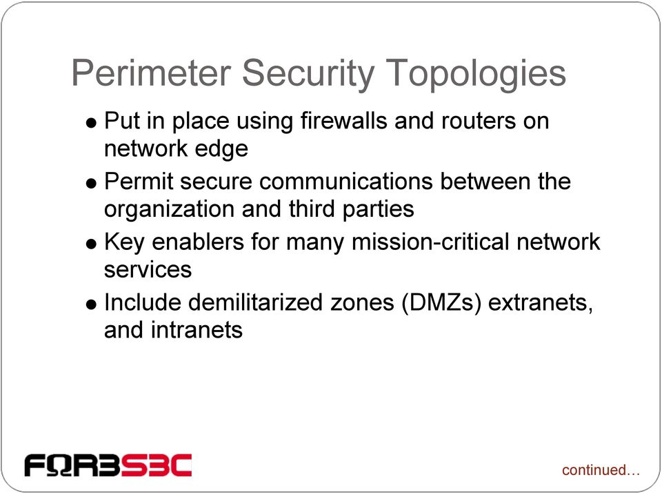 and third parties Key enablers for many mission-critical network