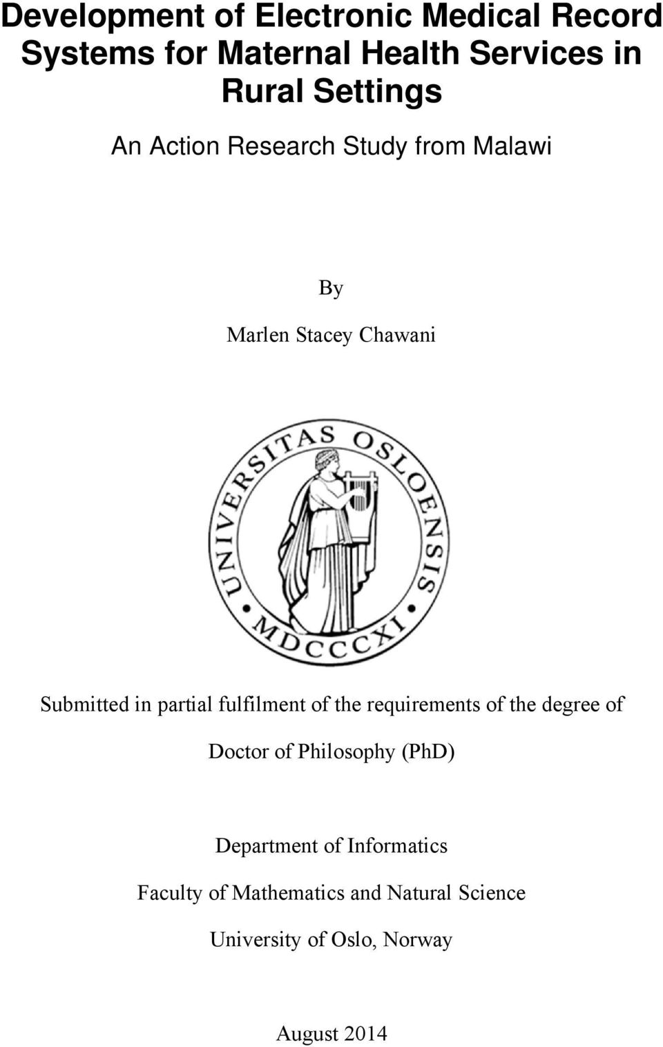 partial fulfilment of the requirements of the degree of Doctor of Philosophy (PhD)