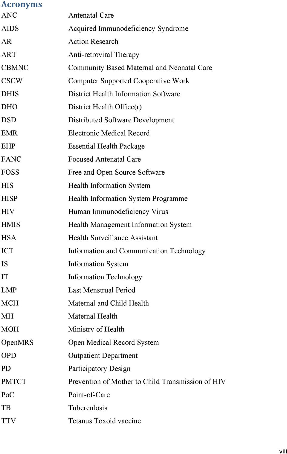 Software Development Electronic Medical Record Essential Health Package Focused Antenatal Care Free and Open Source Software Health Information System Health Information System Programme Human