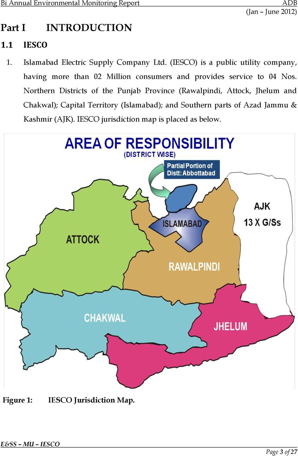 Northern Districts of the Punjab Province (Rawalpindi, Attock, Jhelum and Chakwal); Capital Territory