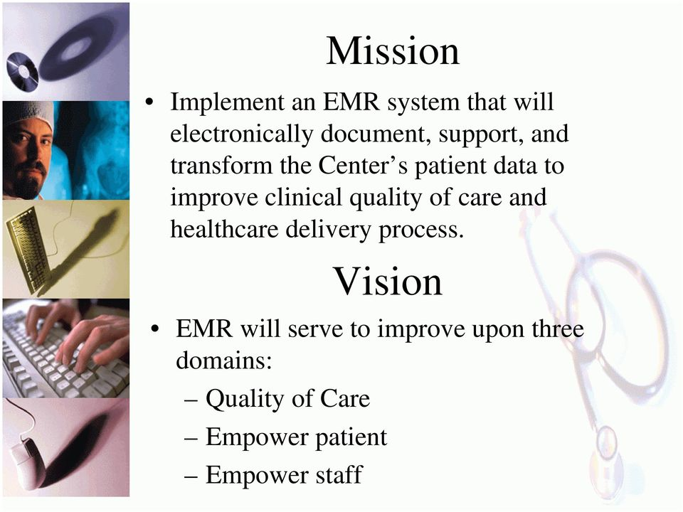 quality of care and healthcare delivery process.
