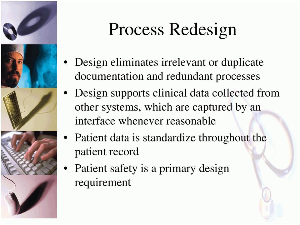 systems, which are captured by an interface whenever reasonable Patient data