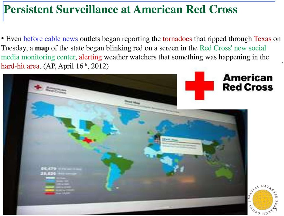blinking red on a screen in the Red Cross' new social media monitoring center, alerting