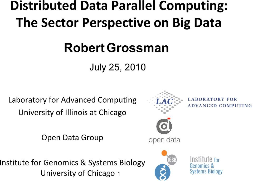 Computing University of Illinois at Chicago Open Data Group