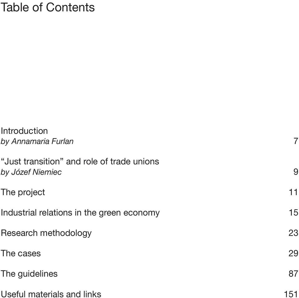project 11 Industrial relations in the green economy 15 Research
