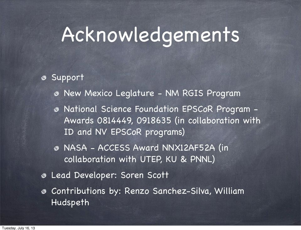 EPSCoR programs) NASA - ACCESS Award NNX12AF52A (in collaboration with UTEP, KU &