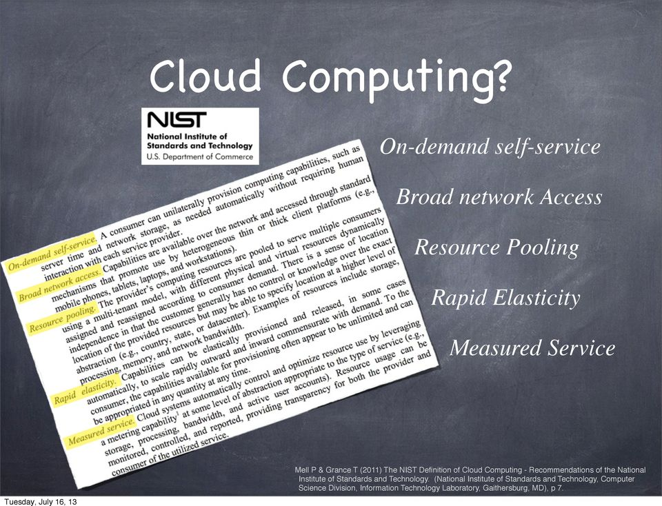 Mell P & Grance T (2011) The NIST Definition of Cloud Computing - Recommendations of the