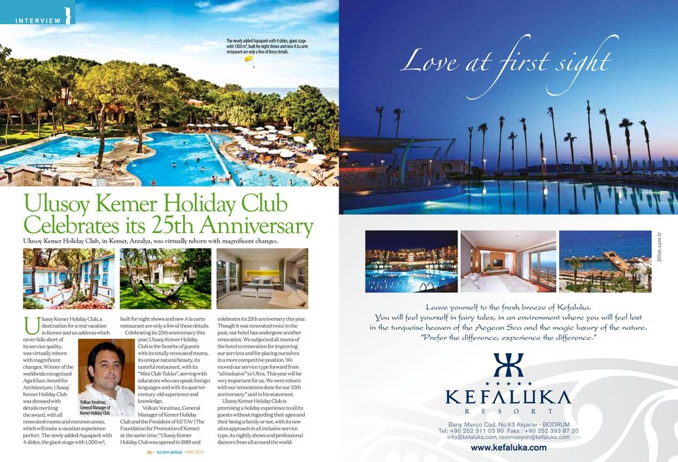 Ulusoy Kemer Holiday Club, a destination for a real vacation in Kemer and an address which never falls short of its service quality, was virtually reborn with magnificent changes.