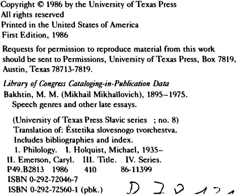 M. (Mikhail Mikhailovich), 1895-1975. Speech genres and other late essays. (University of Texas Press Slavic series ; no. 8) Translation of: Estetika slovesnogo tvorchestva.