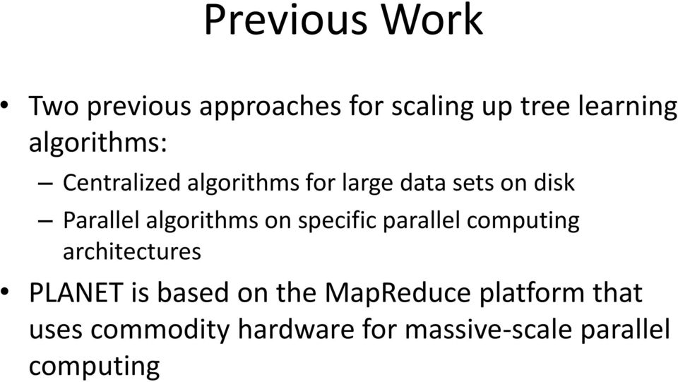 algorithms on specific parallel computing architectures PLANET is based on
