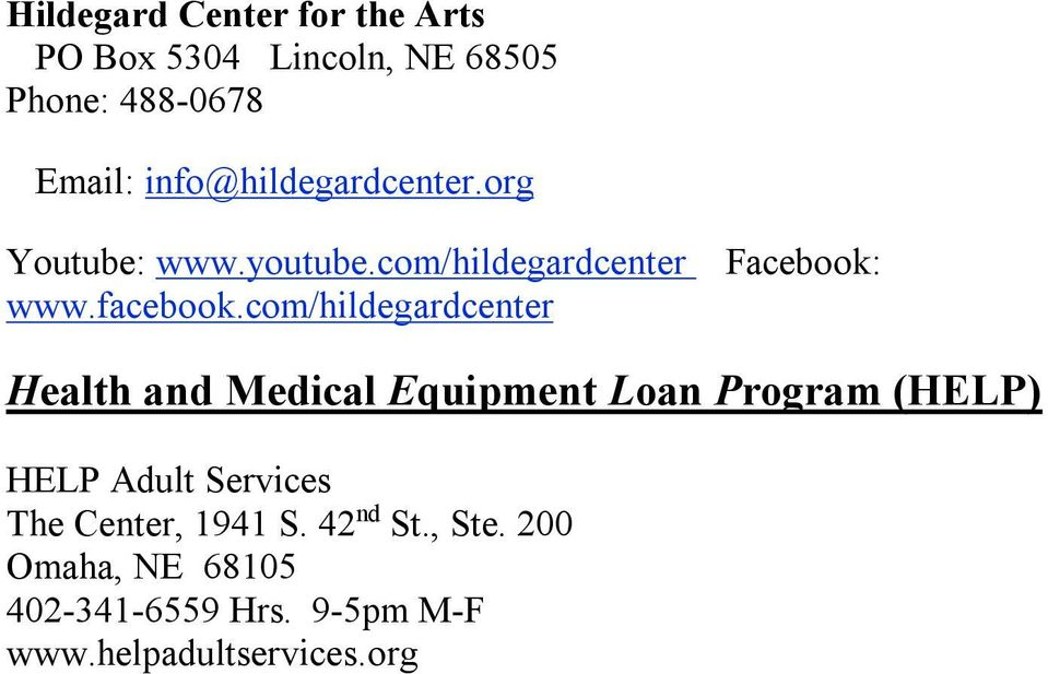 com/hildegardcenter Health and Medical Equipment Loan Program (HELP) HELP Adult Services The