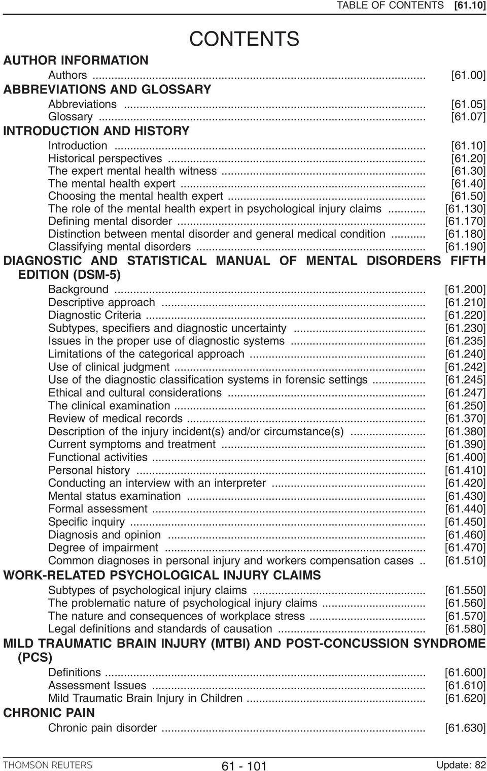 .. [61.130] Defining mental disorder... [61.170] Distinction between mental disorder and general medical condition... [61.180] Classifying mental disorders... [61.190] DIAGNOSTIC AND STATISTICAL MANUAL OF MENTAL DISORDERS FIFTH EDITION (DSM-5) Background.