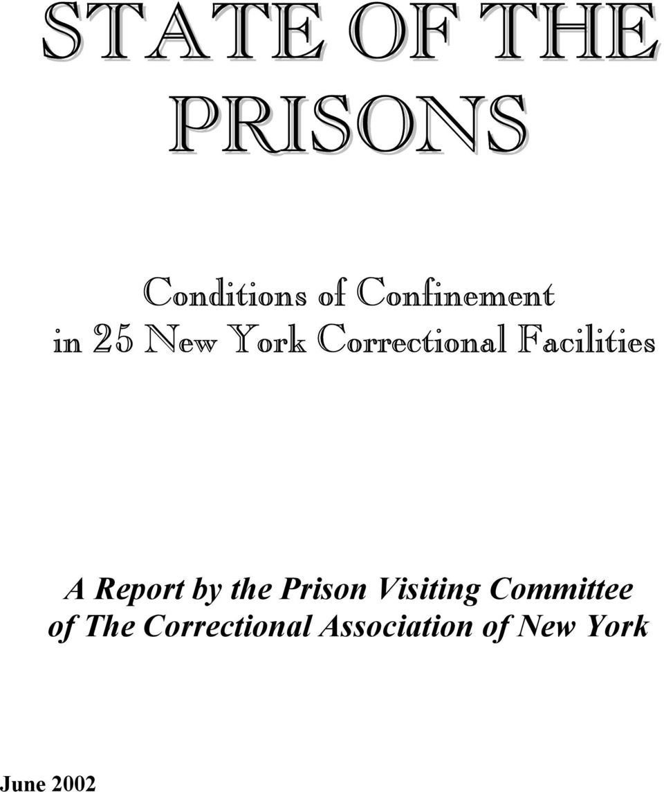 Facilities A Report by the Prison Visiting