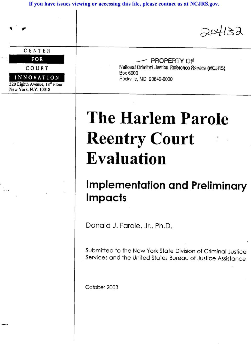 New York, N.Y. 10018 The Harlem Parole.I Reentry Court Evaluation Implementation and Preliminary Impacts Donald J.